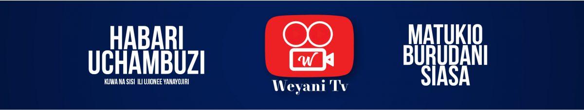 Weyani Media